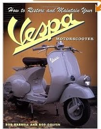 how to restore and maintain your vespa.jpg